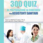 COPERTINA-300-QUIZ-ASSISTENTI-SANITARI-WEB