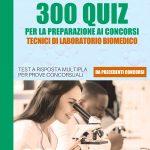 2 ED. COPERTINA 300 TECNICI DI LABORATORIO BIOMEDICO_